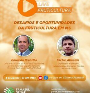 Live- Desafios e Oportunidades da Fruticultura em MS @ Canal do Sistema Famasul no Youtube e no Facebook