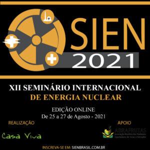 Seminário Internacional de Energia Nuclear (SIEN/ENCOM 2021)